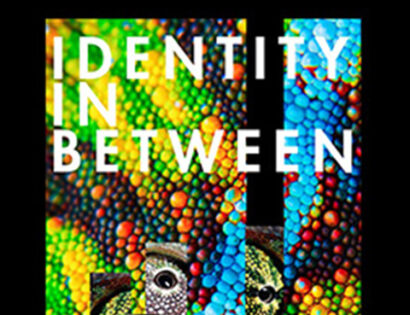Identity in Between   Ταυτότητα Ανάμεσα
