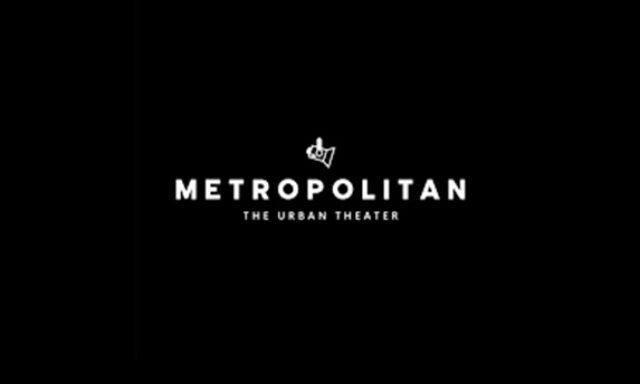 Metropolitan: The Urban Theater